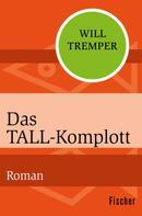 Will Tremper: Das Tall-Komplott