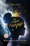 I. Reen Bow: Königreich der Träume - Sequenz 1: Die schlafende Prinzessin ★★★★