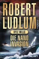 Robert Ludlum: Die Nano-Invasion