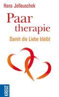 Hans Jellouschek: Paartherapie