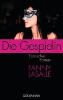 Fanny Lasalle: Die Gespielin ★★★★★