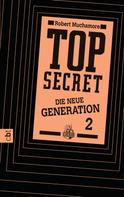Robert Muchamore: Top Secret. Die Intrige ★★★★★