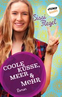 Sissi Flegel: Coole Küsse, Meer & mehr: Fünfter Roman der Mimi-Reihe ★★