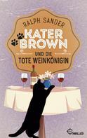 Ralph Sander: Kater Brown und die tote Weinkönigin ★★★★★