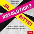 Andreas Buhr: Revolution? Ja, bitte!