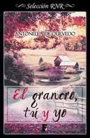 Antonella de Quevedo: El granero, tú y yo