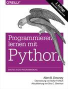 Allen B. Downey: Programmieren lernen mit Python ★★★★