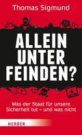 Thomas Sigmund: Allein unter Feinden? ★★★★