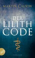 Martin Calsow: Der Lilith Code ★★★