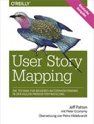 Jeff Patton: User Story Mapping ★★★