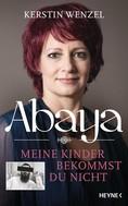 Kerstin Wenzel: Abaya ★★★★