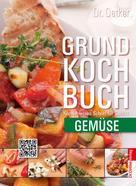 Dr. Oetker: Grundkochbuch - Einzelkapitel Gemüse ★★★