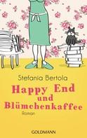 Stefania Bertola: Happy End und Blümchenkaffee ★★