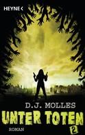 D.J. Molles: Unter Toten 2 ★★★★★