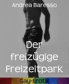 Andrea Baresso: Der freizügige Freizeitpark ★★