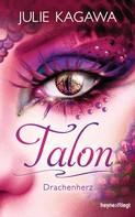 Julie Kagawa: Talon - Drachenherz ★★★★★