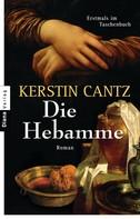 Kerstin Cantz: Die Hebamme ★★★★