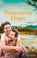 Corinna Bach: Vancouver Hope ★★★
