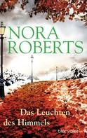 Nora Roberts: Das Leuchten des Himmels ★★★★