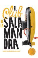 Jaime Alfonso Sandoval: El Club de la Salamandra