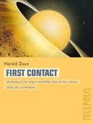 Harald Zaun: First Contact (Telepolis) ★★★★
