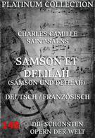 Charles-Camille Saint-Saens: Samson und Delila