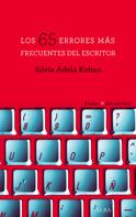 Silvia Adela Kohan: Los 65 errores más frecuentes del escritor