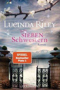 Lucinda Riley: Die sieben Schwestern ★★★★
