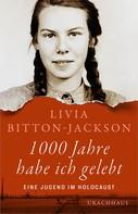 Livia Bitton-Jackson: 1000 Jahre habe ich gelebt ★★★★★