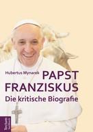 Hubertus Mynarek: Papst Franziskus ★★★