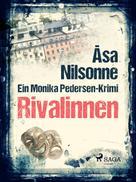 Åsa Nilsonne: Rivalinnen ★★★★
