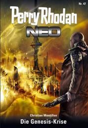 Perry Rhodan Neo 47: Die Genesis-Krise - Staffel: Das Große Imperium 11 von 12