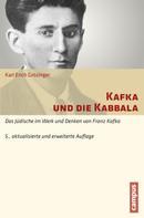 Karl Erich Grözinger: Kafka und die Kabbala ★★★★★