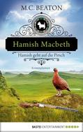 M. C. Beaton: Hamish Macbeth geht auf die Pirsch ★★★★★