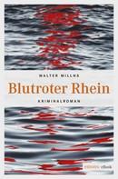Walter Millns: Blutroter Rhein ★★★★★