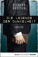 Richard Doetsch: Die Legende der Dunkelheit ★★★
