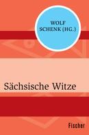 Wolf Schenk: Sächsische Witze ★★★