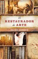 Julián Sánchez: El restaurador de arte