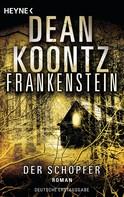 Dean Koontz: Frankenstein - Der Schöpfer ★★★★★
