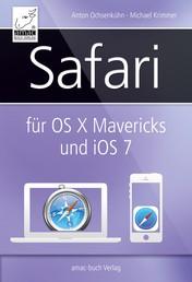 Safari für OS X Mavericks (Mac) und iOS 7 (iPhone, iPad)