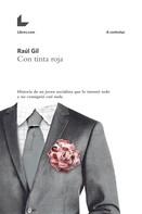 Raúl Gil: Con tinta roja ★★★★★