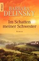Barbara Delinsky: Im Schatten meiner Schwester ★★★★