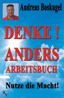 Andreas Boskugel: DENKE! ANDERS ARBEITSBUCH ★★★★★