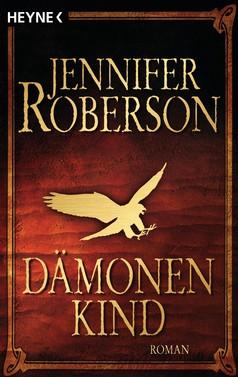 Jennifer Roberson: Dämonenkind ★★★★