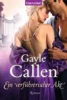 Gayle Callen: Ein verführerischer Akt ★★★★