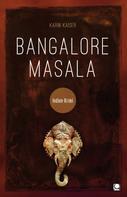 Karin Kaiser: Bangalore Masala ★★★
