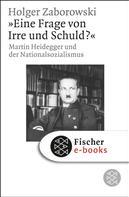 Holger Zaborowski: Eine Frage von Irre und Schuld?
