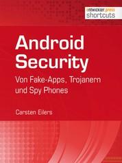 Android Security - Von Fake-Apps, Trojanern und Spy Phones