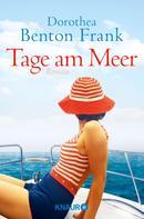 Dorothea Benton Frank: Tage am Meer ★★★★