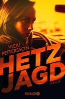 Vicki Pettersson: Hetzjagd ★★★